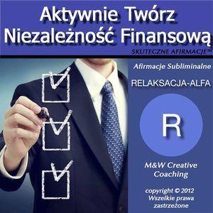 Aktywnie Tworz Niezaleznosc Finansowa-dla KOBIET PREMIUM