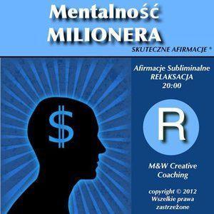AFIRMACJE Mentalnosc Milionera Dla Mezczyzn